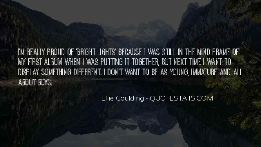 Ellie Goulding Quotes #1713821