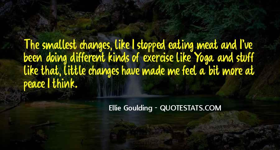 Ellie Goulding Quotes #1762546