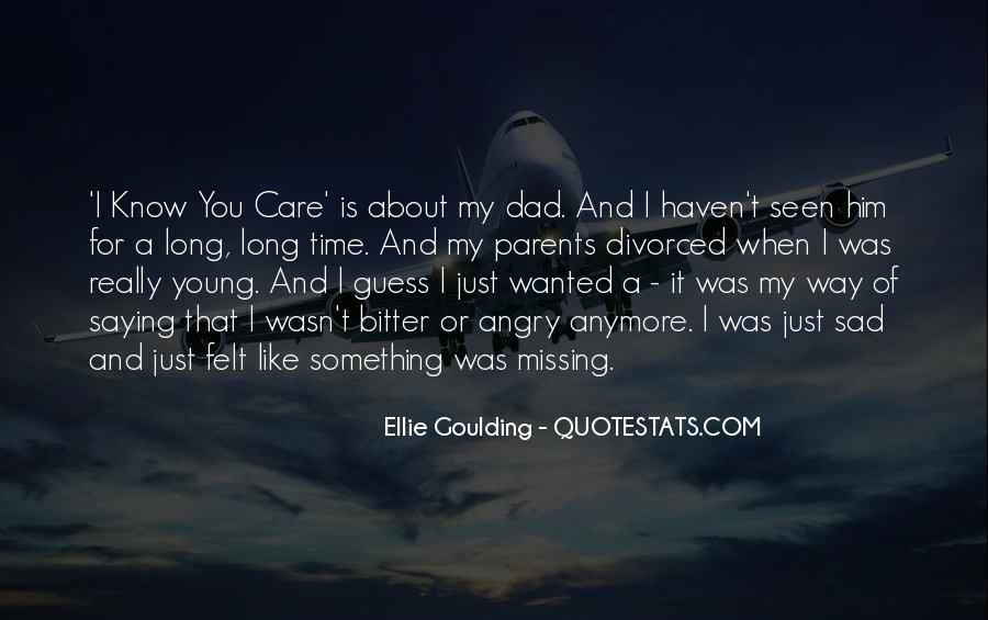 Ellie Goulding Quotes #1788319