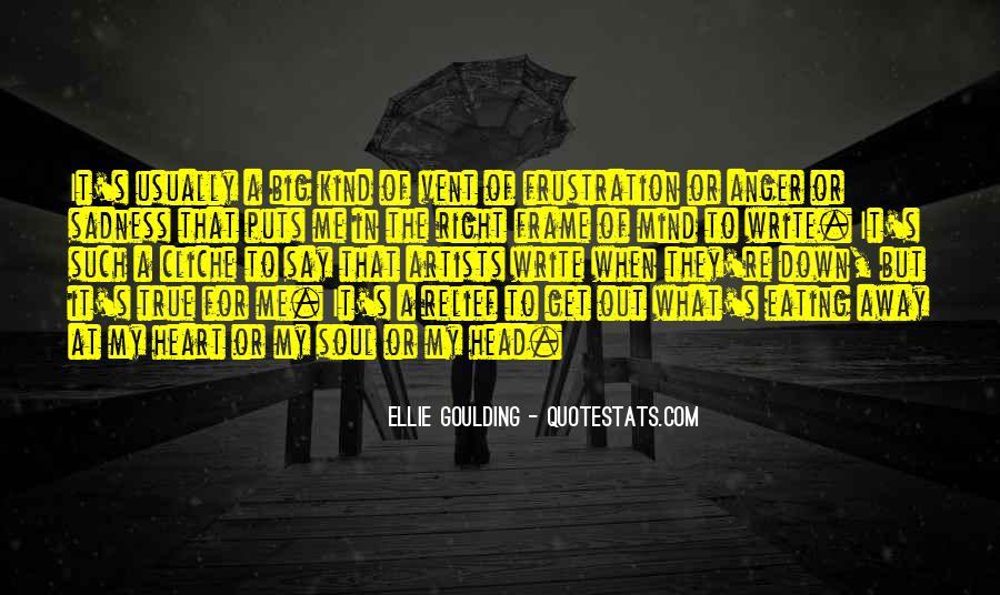 Ellie Goulding Quotes #1814330