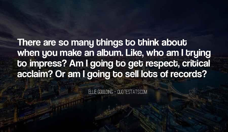 Ellie Goulding Quotes #1815947