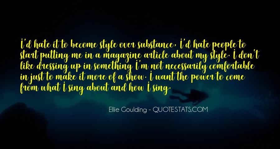 Ellie Goulding Quotes #1829742