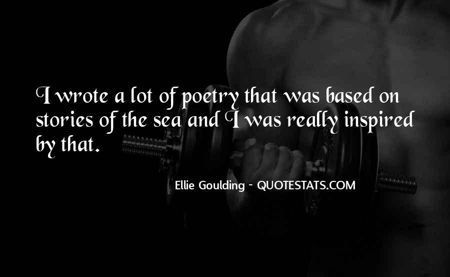 Ellie Goulding Quotes #1835611