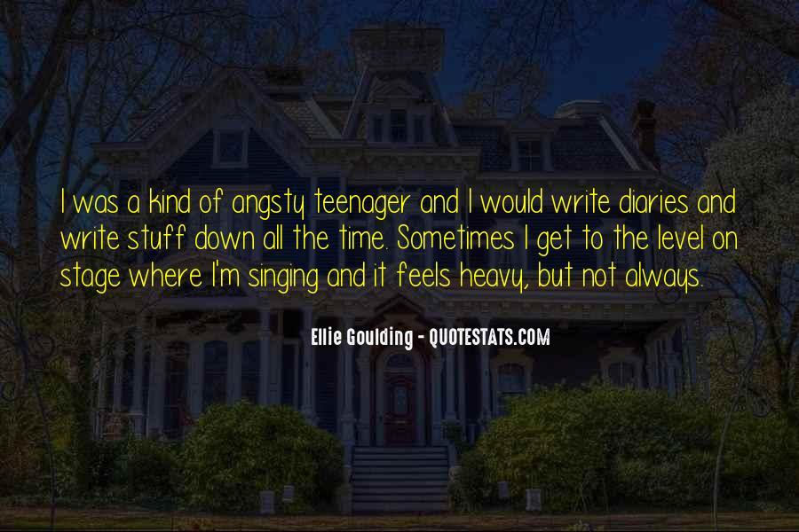 Ellie Goulding Quotes #1875726
