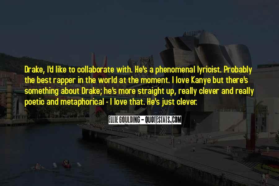Ellie Goulding Quotes #238868