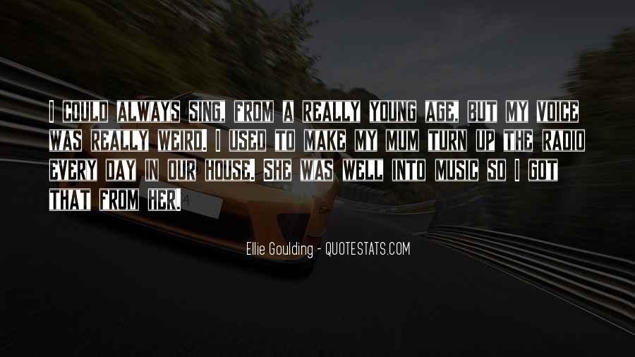 Ellie Goulding Quotes #25