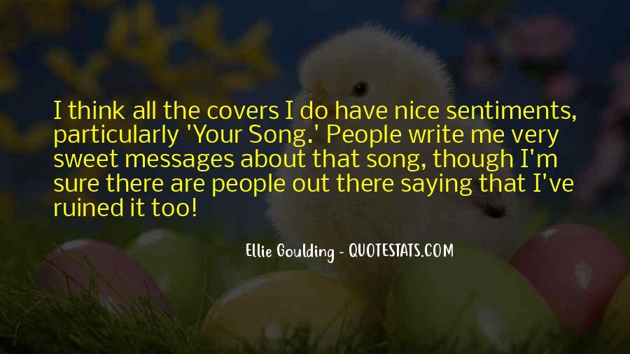 Ellie Goulding Quotes #300522