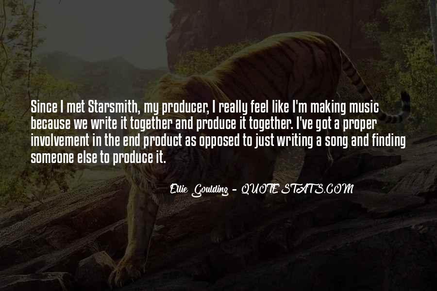 Ellie Goulding Quotes #311537