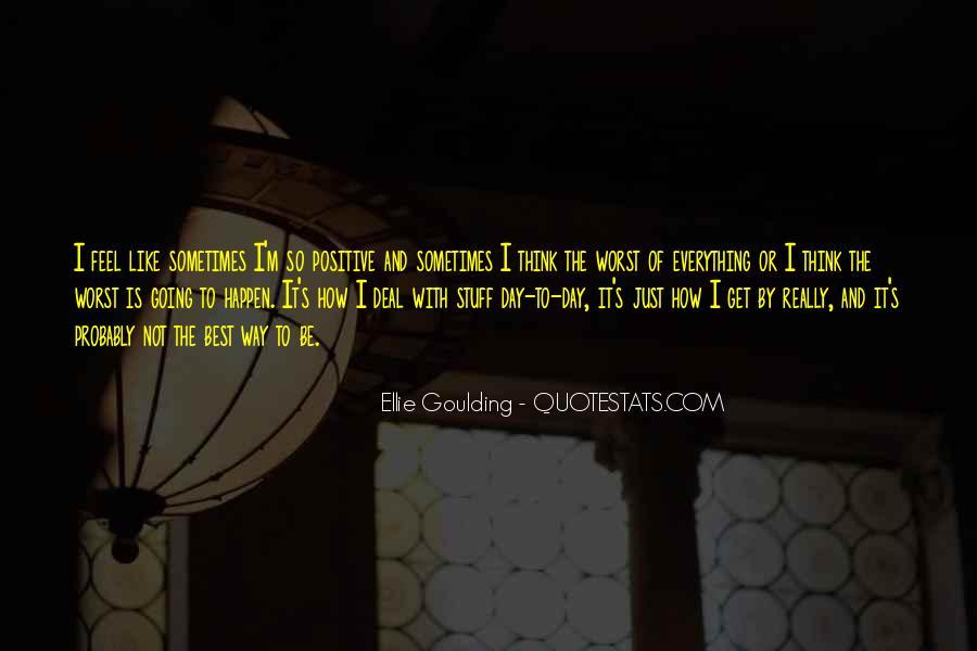 Ellie Goulding Quotes #342794