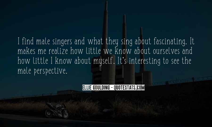 Ellie Goulding Quotes #367523