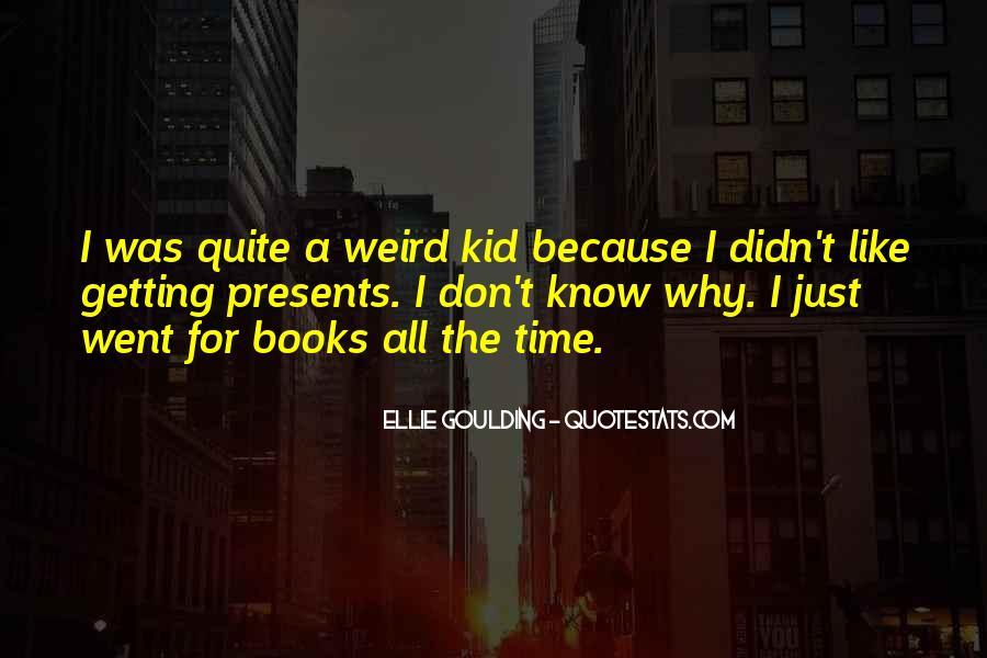 Ellie Goulding Quotes #384346