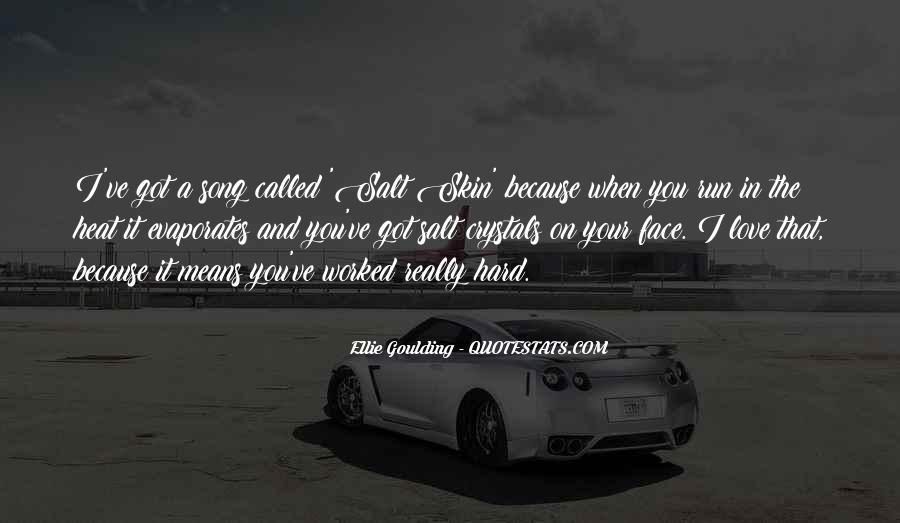 Ellie Goulding Quotes #56913