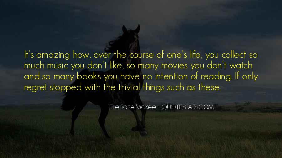 Ellie Rose McKee Quotes #577111