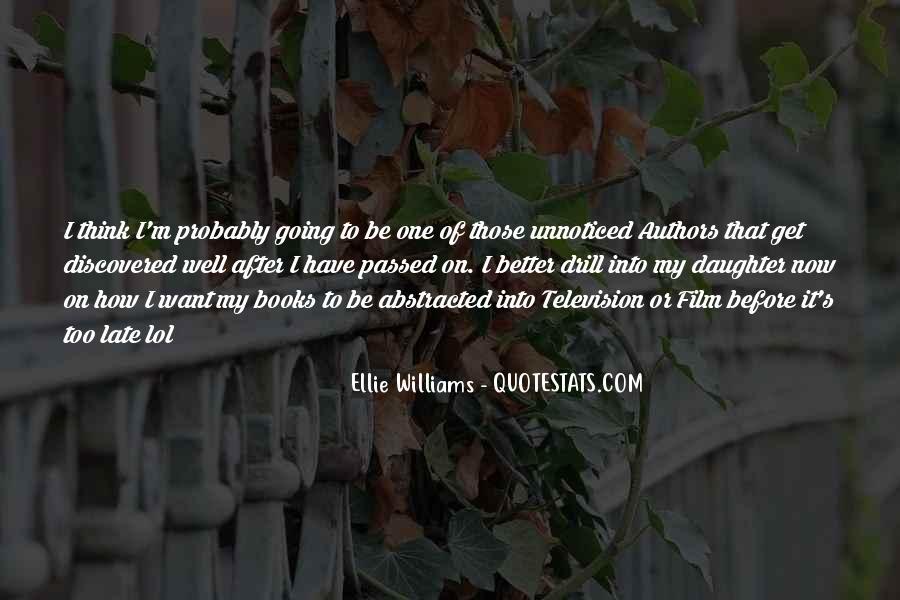 Ellie Williams Quotes #552756
