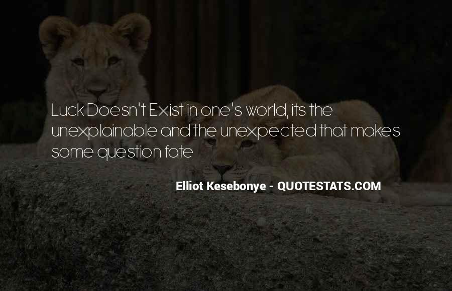 Elliot Kesebonye Quotes #270973