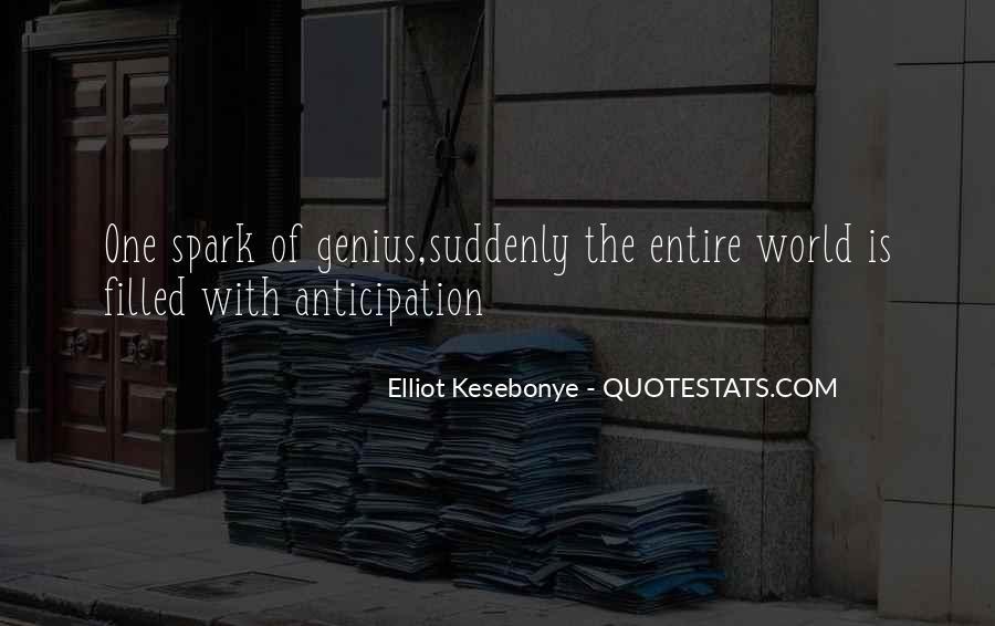 Elliot Kesebonye Quotes #765117