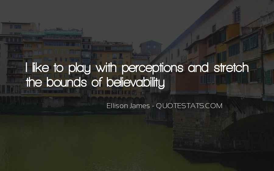 Ellison James Quotes #1199548