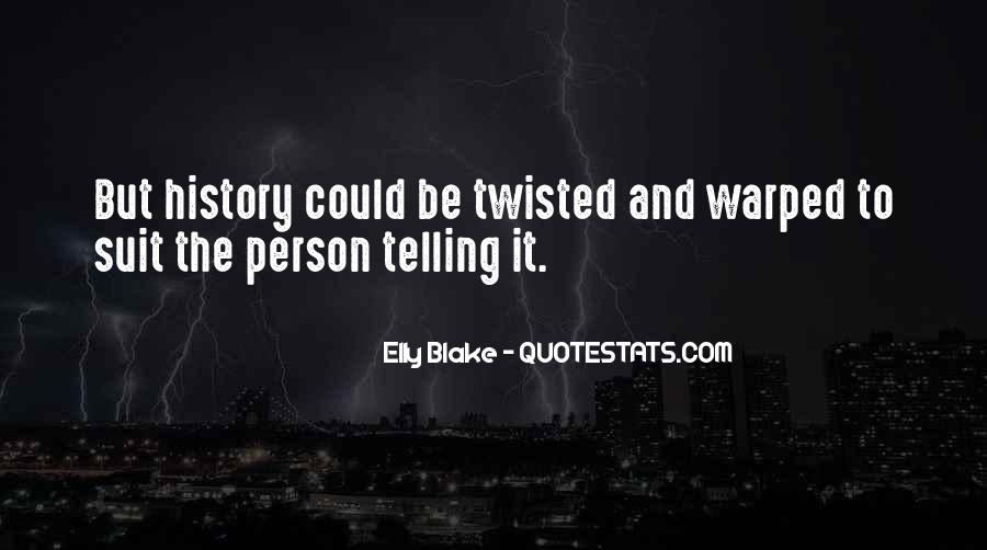Elly Blake Quotes #175798