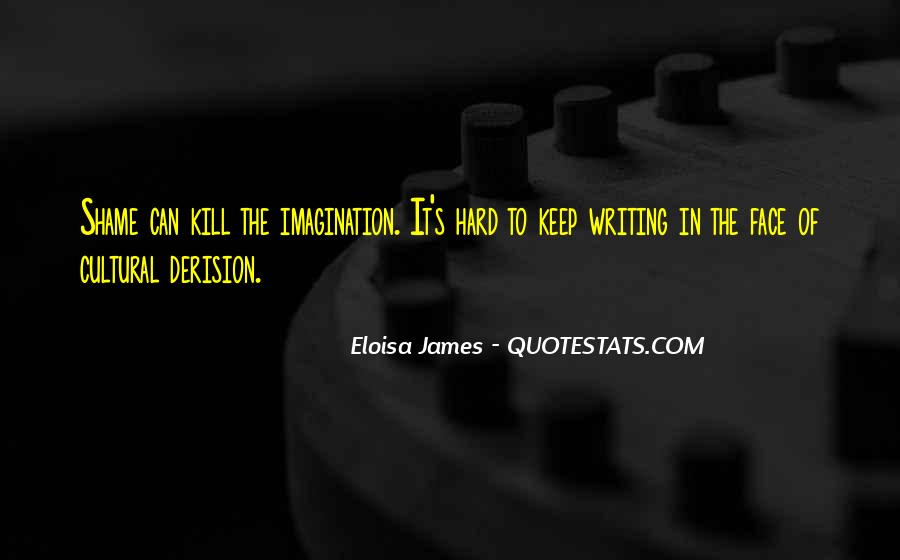 Eloisa James Quotes #1851390