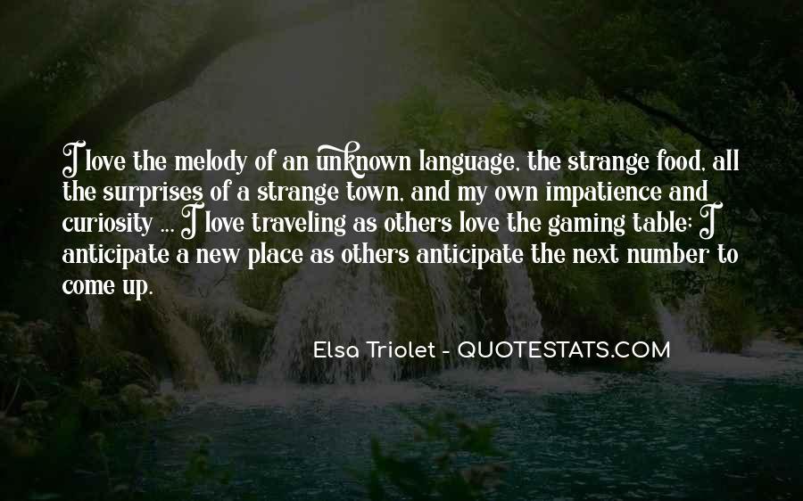 Elsa Triolet Quotes #691078
