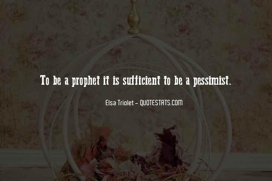 Elsa Triolet Quotes #907930