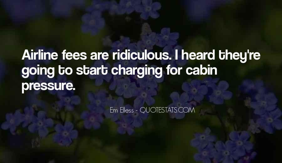 Em Elless Quotes #1236458