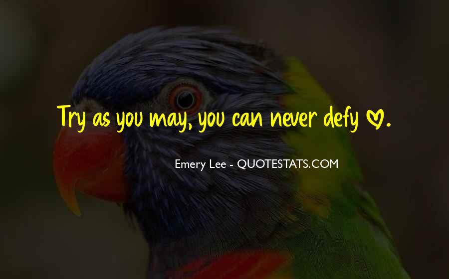 Emery Lee Quotes #215853