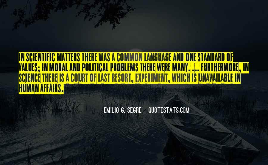 Emilio G. Segre Quotes #1127946