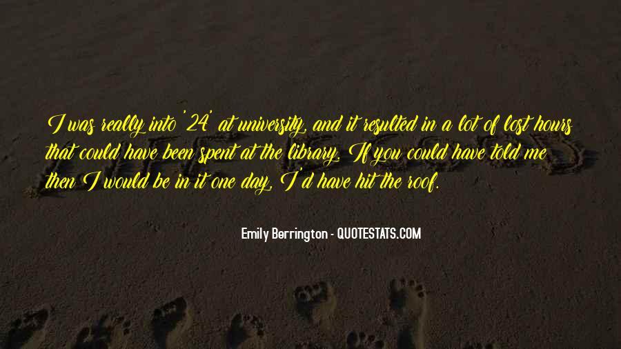 Emily Berrington Quotes #1558384
