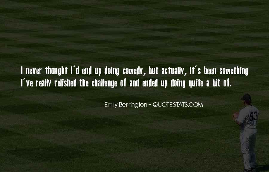 Emily Berrington Quotes #907559