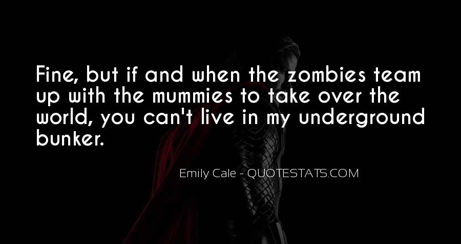 Emily Cale Quotes #1008176