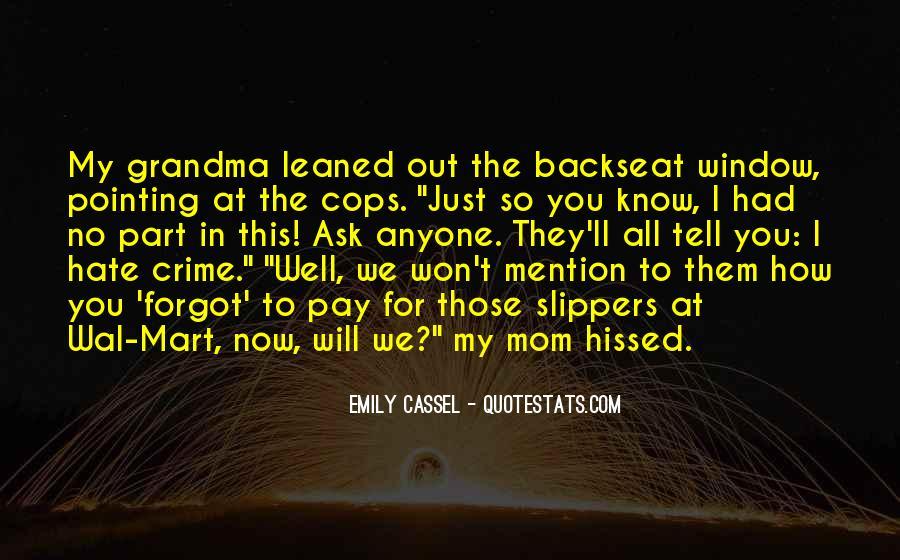 Emily Cassel Quotes #1177403