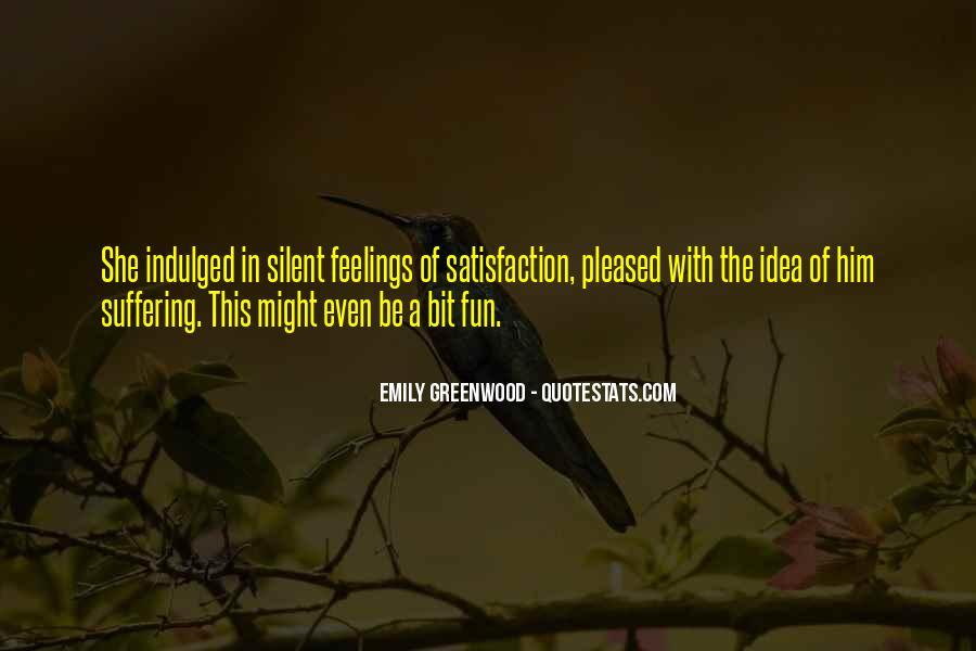 Emily Greenwood Quotes #1146256