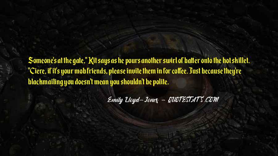 Emily Lloyd-Jones Quotes #788302