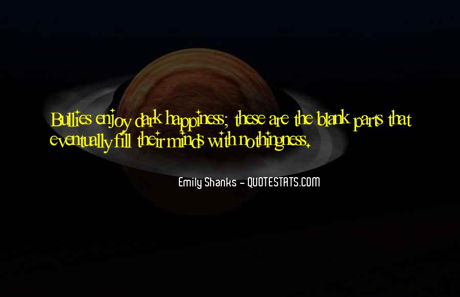 Emily Shanks Quotes #695506
