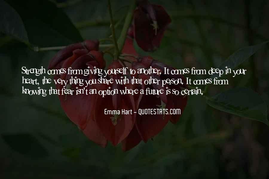 Emma Hart Quotes #1253277