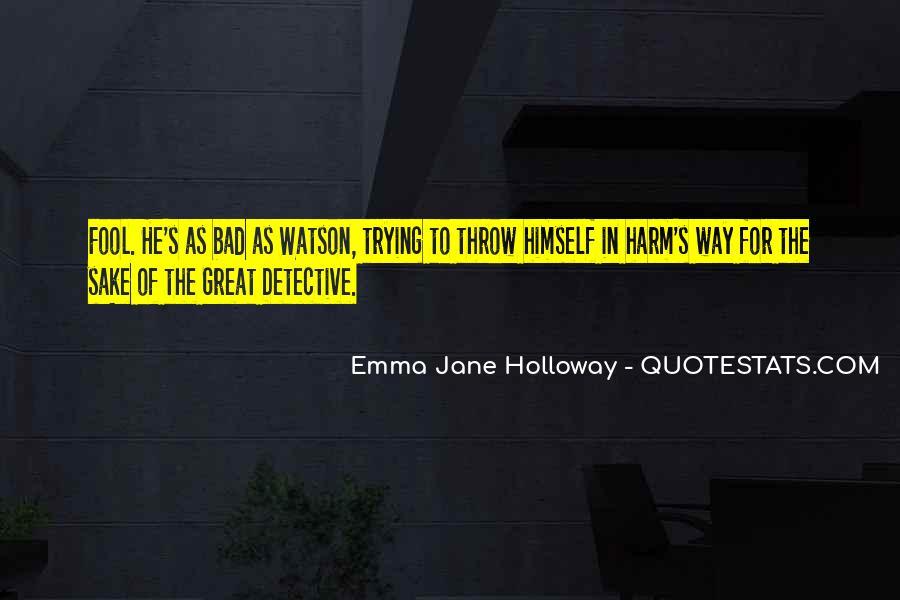 Emma Jane Holloway Quotes #1413379