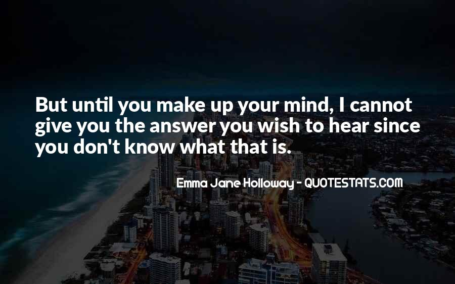 Emma Jane Holloway Quotes #1482264