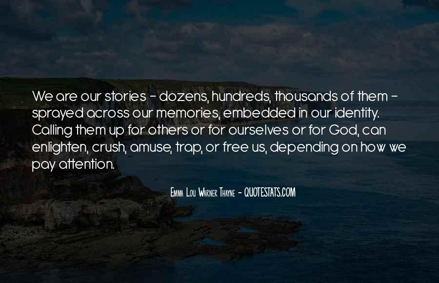 Emma Lou Warner Thayne Quotes #1720063