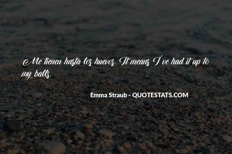 Emma Straub Quotes #1165649