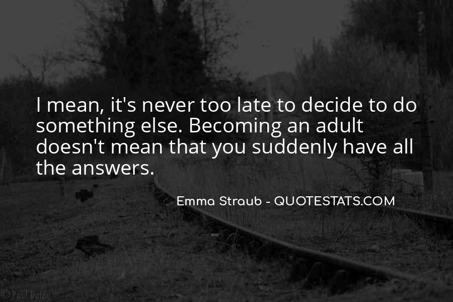 Emma Straub Quotes #1410651