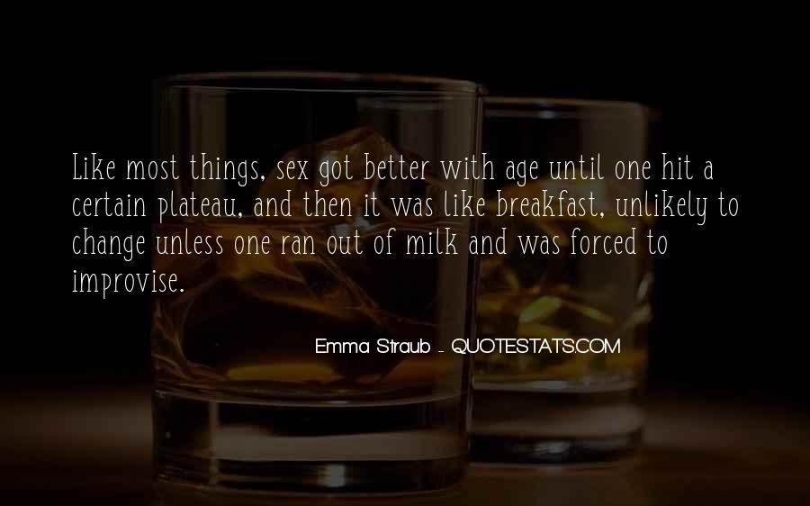 Emma Straub Quotes #1436689