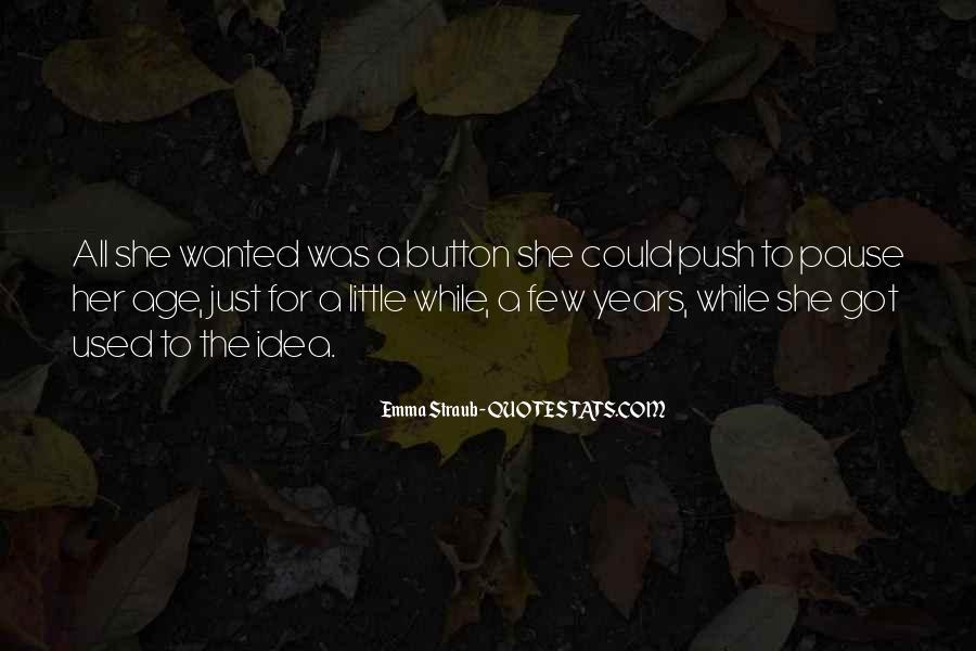 Emma Straub Quotes #375987