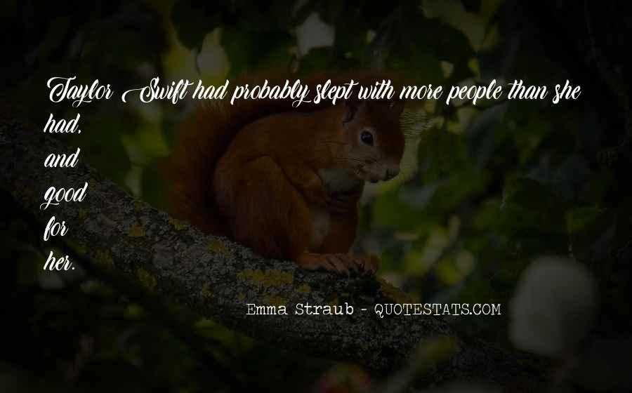 Emma Straub Quotes #816643
