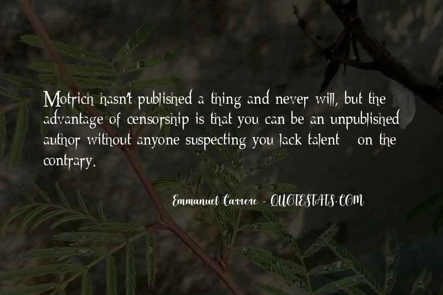 Emmanuel Carrere Quotes #1071656