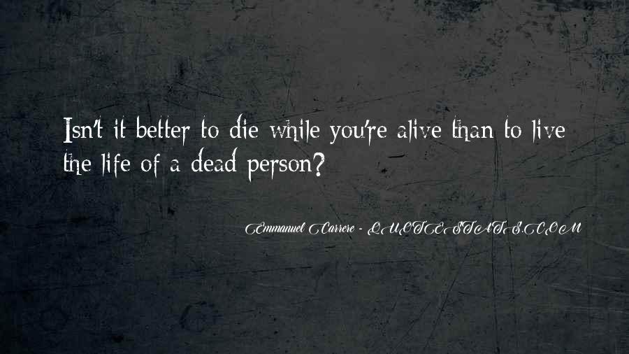 Emmanuel Carrere Quotes #153560