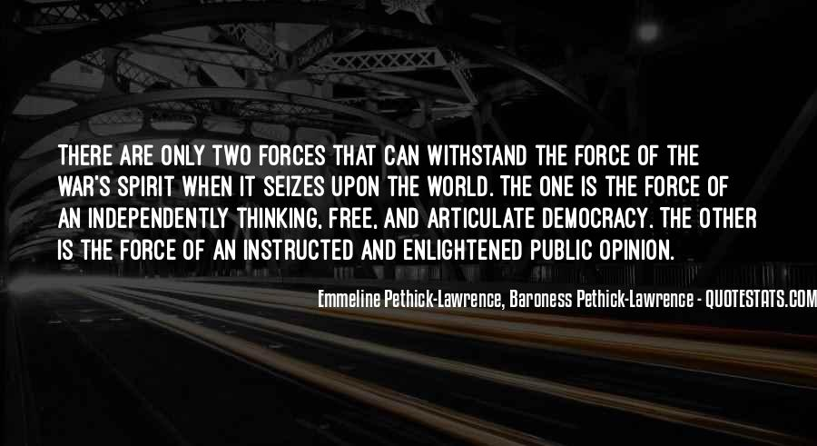 Emmeline Pethick-Lawrence, Baroness Pethick-Lawrence Quotes #562722