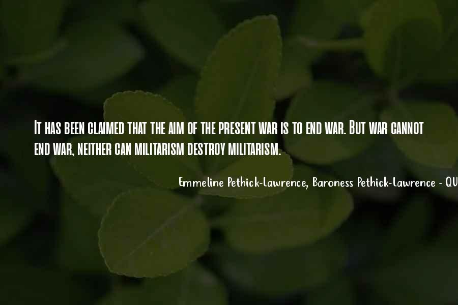 Emmeline Pethick-Lawrence, Baroness Pethick-Lawrence Quotes #633850