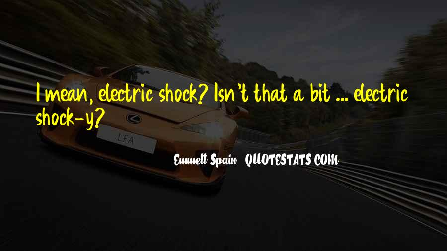 Emmett Spain Quotes #473097