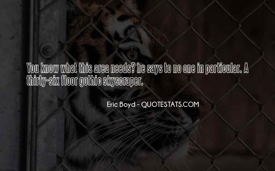 Eric Boyd Quotes #961295